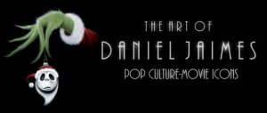 "black background with the words ""the art of Daniel Jaimes Poop Culture-Movie Icons"" with grinch's hand holding a christmas ornament"